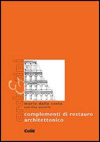 Complementi di restauro architettonico