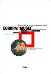Europa e musei. Identita e rappresentazioni. Con CD-ROM