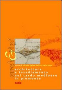 Architettura e insediamento nel tardo Medioevo in Piemonte