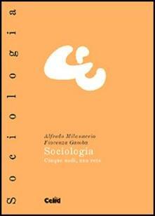 Sociologia. Cinque nodi, una rete