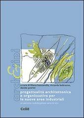 Progettualita architettonica e organizzativa per le nuove aree industriali. Un percorso multidisciplinare verso le APEA