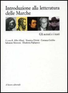 Introduzione alla letteratura delle Marche. Con CD-ROM