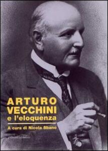 Arturo Vecchini e l'eloquenza