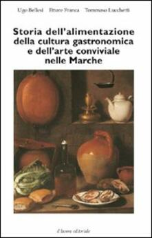 Mercatinidinataletorino.it Storia dell'alimentazione della cultura gastronomica e dell'arte conviviale nelle Marche Image