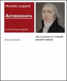 Osteriamondodoroverona.it Autobiografia. Vita e avventure di un ostinato pensatore inattuale Image