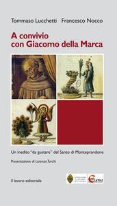 A Convivio con Giacomo Della Marca. Un inedito «da gustare» del santo di Monteprandone