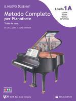 Il nuovo Bastien. Metodo completo per pianoforte. Tutto in uno. Livello 1A: espansione della lettura. Con app