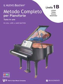 Letterarioprimopiano.it Livello 1B: lettura completa su due righi. Il nuovo Bastien. Metodo completo per pianoforte. Tutto in uno. Con app Image