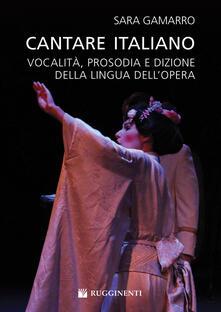 Antondemarirreguera.es Cantare italiano. Vocalità, prosodia e dizione della lingua dell'Opera Sara Gamarro Image