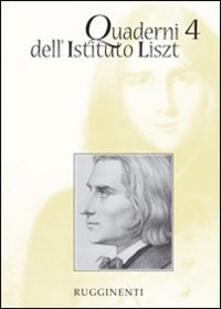 Quaderni dell'Istituto Liszt. Vol. 4