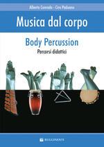 Musica dal corpo. Percorsi didattici con la body percussion