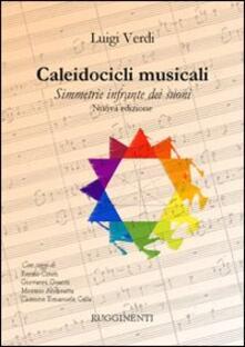 Caleidocicli musicali. Simmetrie infrante dei suoni