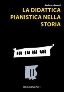 La didattica pianistica nella storia