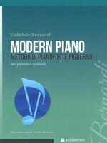 Modern piano. Metodo di pianoforte moderno per pianisti e cantanti