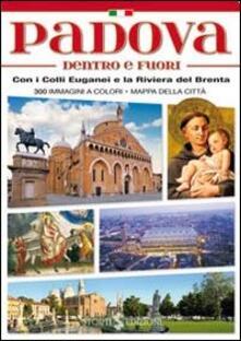 «Padova Dentro e Fuori» con i Colli Euganei e la Riviera del Brenta
