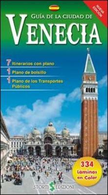 Guida alla città di Venezia. Ediz. spagnola - copertina
