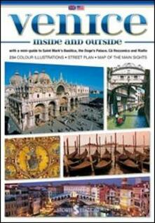 Venezia dentro e fuori. Con mini-guida di Basilica di San Marco, Palazzo Ducale, Ca' Rezzonico e Rialto. Ediz. inglese - Paolo Mameli - copertina