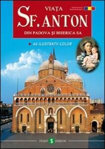 La vita di s. Antonio da Padova e la sua Basilica. Ediz. rumena