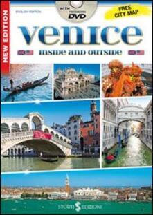 Venezia dentro e fuori. Con DVD. Con mappa. Ediz. inglese - Paolo Mameli - copertina