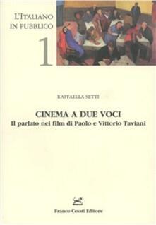Warholgenova.it Cinema a due voci. Il parlato nei film di Paolo e Vittorio Taviani Image