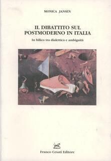 Il dibattito sul postmoderno in Italia. In bilico tra dialettica e ambiguità - Monica Jansen - copertina