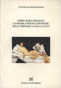Corpi nudi e pellicce: la ricerca poetica di Pavese nella trilogia La bella estate