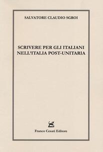 Scrivere per gli italiani nell'Italia post-unitaria