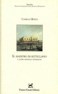 Il maestro di Setteclavio e altre novelle veneziane