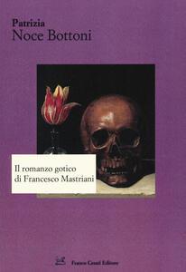 Il romanzo gotico di Francesco Mastriani