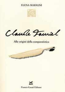 Claude Fauriel. Alle origini della comparatistica