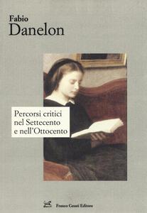 Percorsi critici nel Settecento e nell'Ottocento