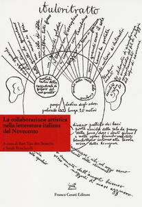 La collaborazione artistica nella letteratura italiana del Novecento