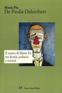 Il teatro di Dario Fo tra storia, politica e società