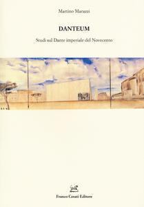 Danteum. Studi sul Dante imperiale nel Novecento
