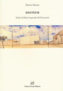 Danteum. Studi sul Dante imperiale nel Novecento - Martino Marazzi - copertina