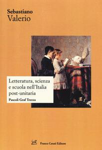 Letteratura, scienza e scuola nell'Italia post-unitaria. Pacoli Graf Trezza