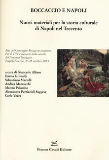 Boccaccio e Napoli. Nuovi materiali per la storia culturale di Napoli nel Trecento - copertina
