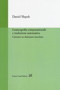 Lessicografia computazionale e traduzione automatica. Costruire un dizionario-macchina