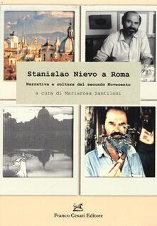 Stanislao Nievo a Roma. Narrativa e cultura del secondo Novecento - copertina