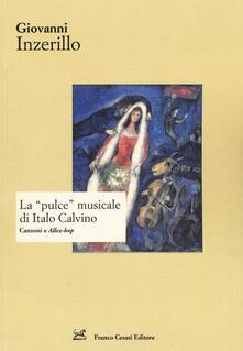 La «pulce» musicale di Italo Calvino. Canzoni e «Allez-hop» - Giovanni Inzerillo - copertina