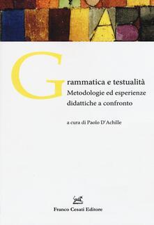 Grammatica e testualità. Metodologie ed esperienze didattiche a confronto - copertina