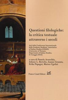 Questioni filologiche: la critica testuale attraverso i secoli - copertina