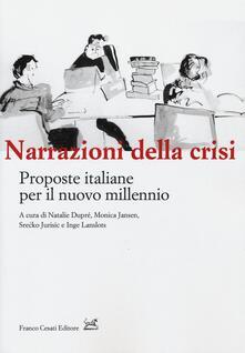 Narrazioni della crisi. Proposte italiane per il nuovo millenio - copertina