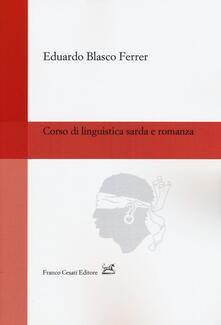 Corso di linguistica sarda e romanza - Eduardo Blasco Ferrer - copertina