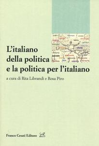 L' italiano della politica e la politica per l'italiano
