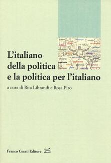 L' italiano della politica e la politica per l'italiano - copertina