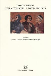 Cino da Pistoia nella storia della poesia italiana
