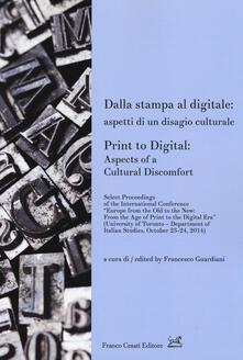 Dalla stampa al digitale: aspetti di un disagio culturale-Print to digital: aspects of a cultural doscomfort - copertina