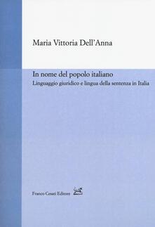 In nome del popolo italiano. Linguaggio giuridico e lingua della sentenza in Italia.pdf