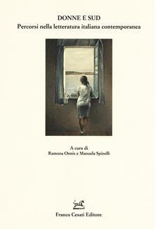 Donne e Sud. Percorsi nella letteratura italiana contemporanea - copertina